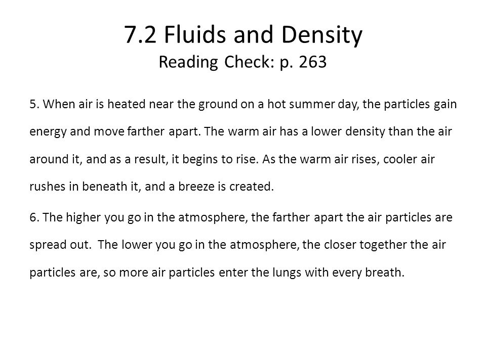 7.2 Fluids and Density Reading Check: p. 263