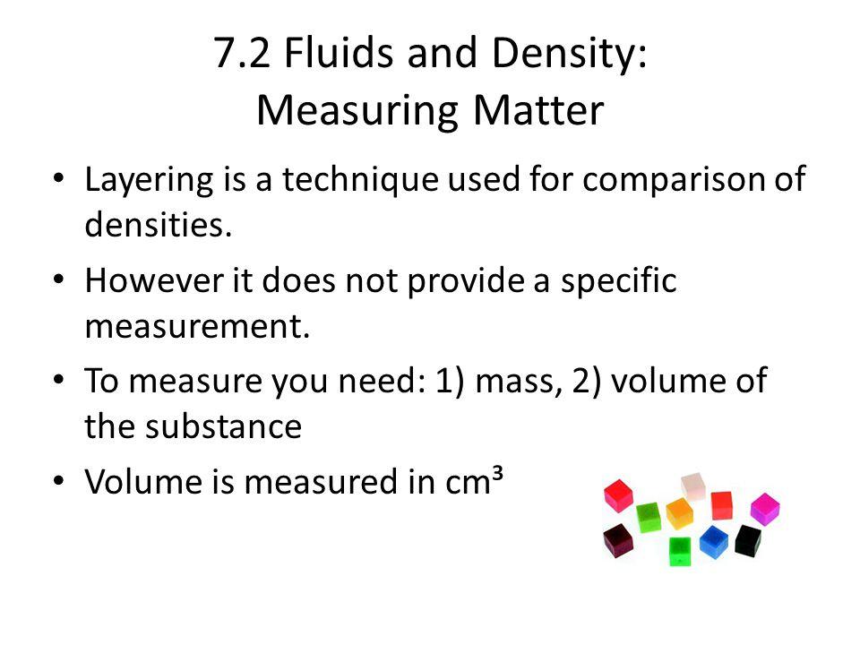 7.2 Fluids and Density: Measuring Matter