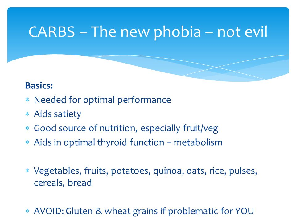 CARBS – The new phobia – not evil