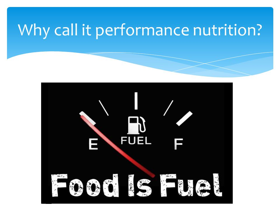 Why call it performance nutrition