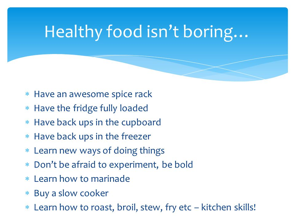 Healthy food isn't boring…