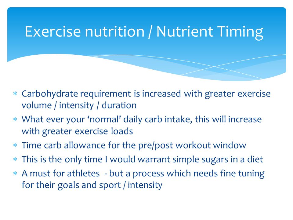 Exercise nutrition / Nutrient Timing
