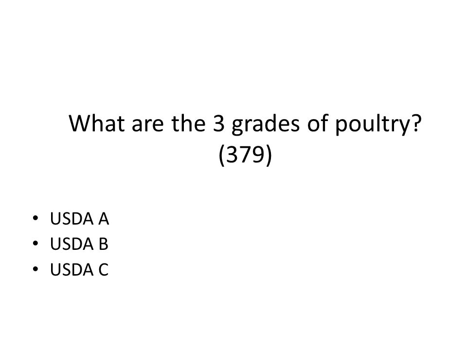 What are the 3 grades of poultry (379)