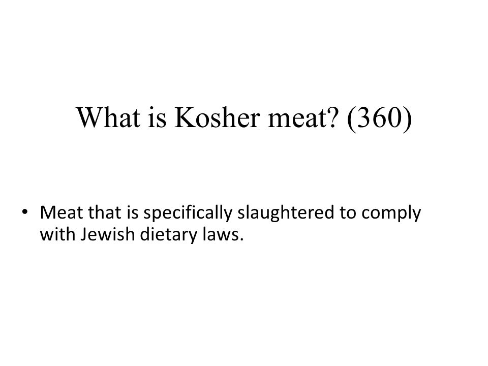 What is Kosher meat.