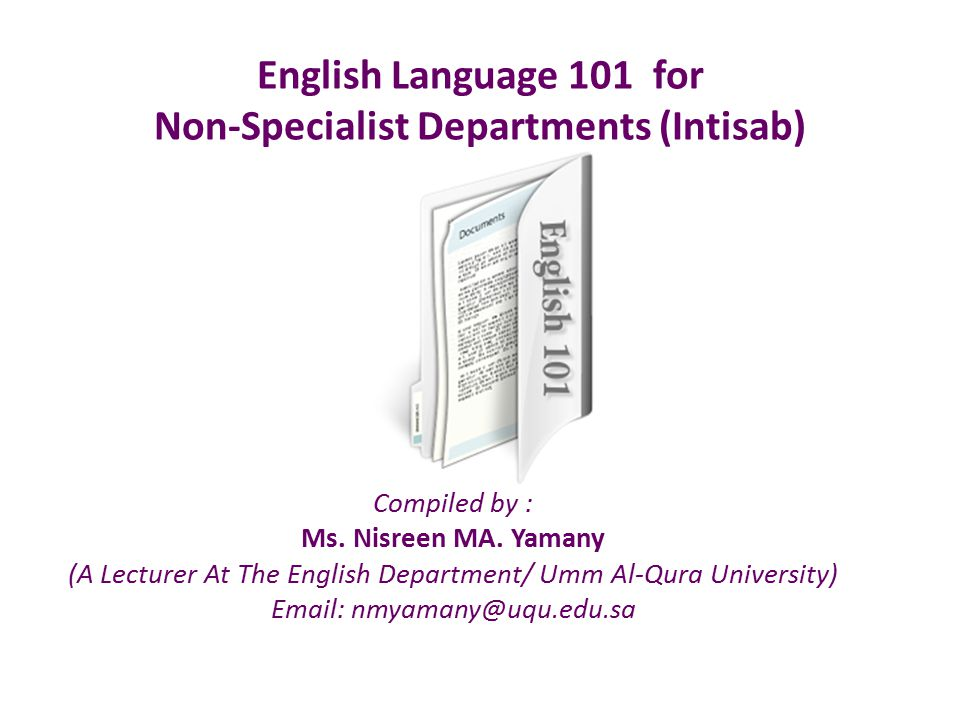 English Language 101 for Non-Specialist Departments (Intisab)