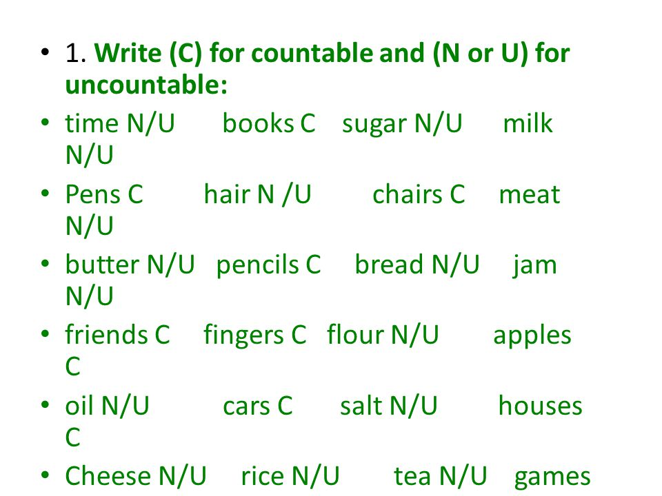 1. Write (C) for countable and (N or U) for uncountable: