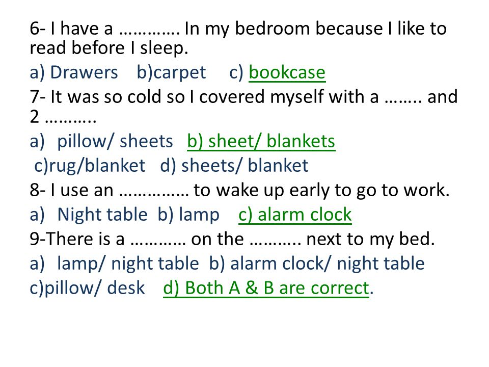 6- I have a …………. In my bedroom because I like to read before I sleep.