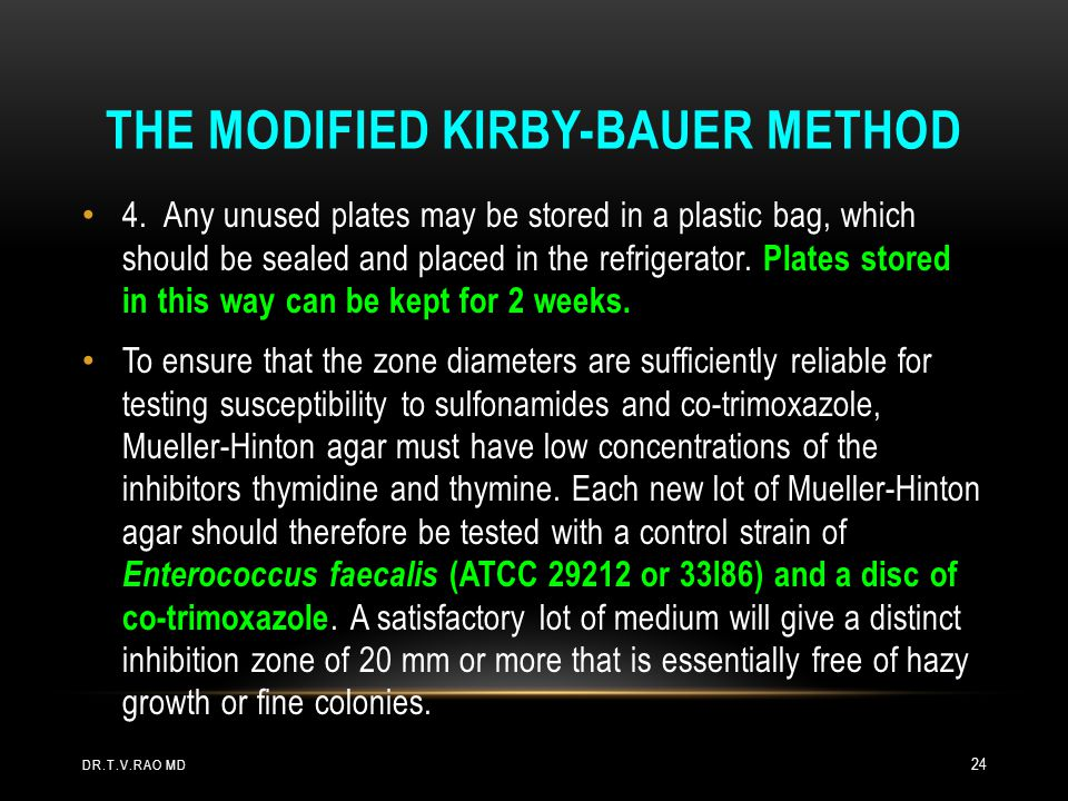 The Modified Kirby-Bauer Method