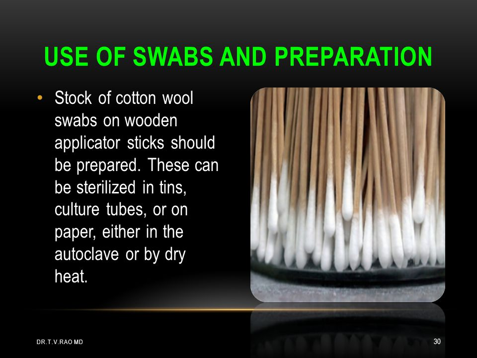 Use of Swabs and preparation