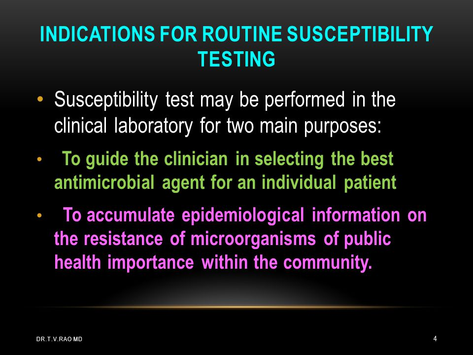 Indications for routine susceptibility testing