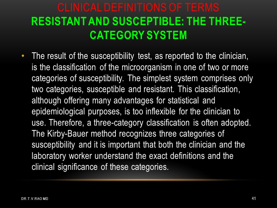 Clinical definitions of terms resistant and susceptible: the three-category system