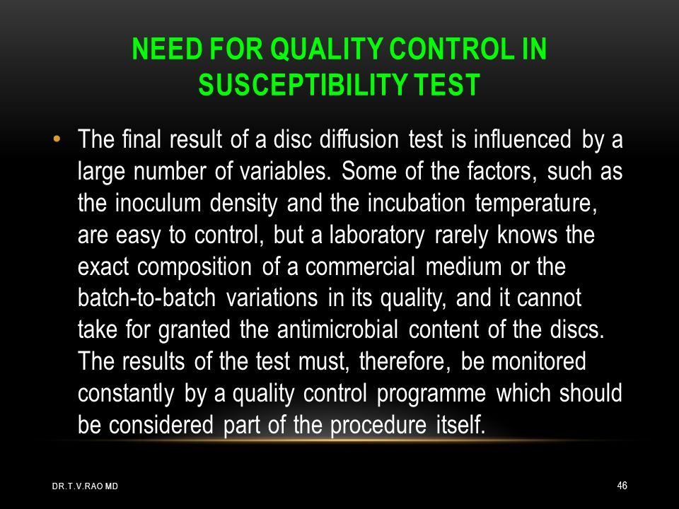 Need for quality control in susceptibility test