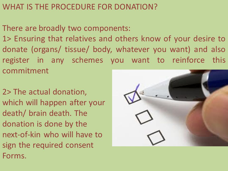 WHAT IS THE PROCEDURE FOR DONATION