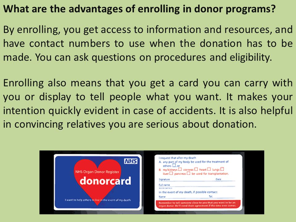 What are the advantages of enrolling in donor programs