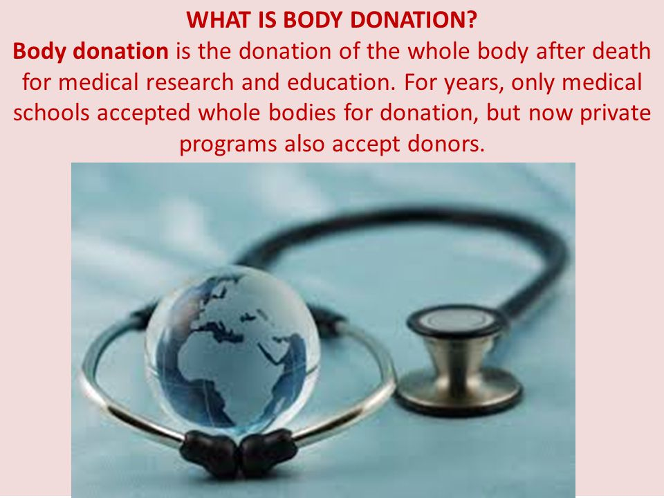 WHAT IS BODY DONATION