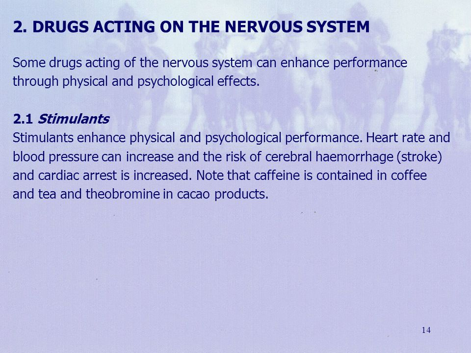 2. Drugs acting on the nervous system