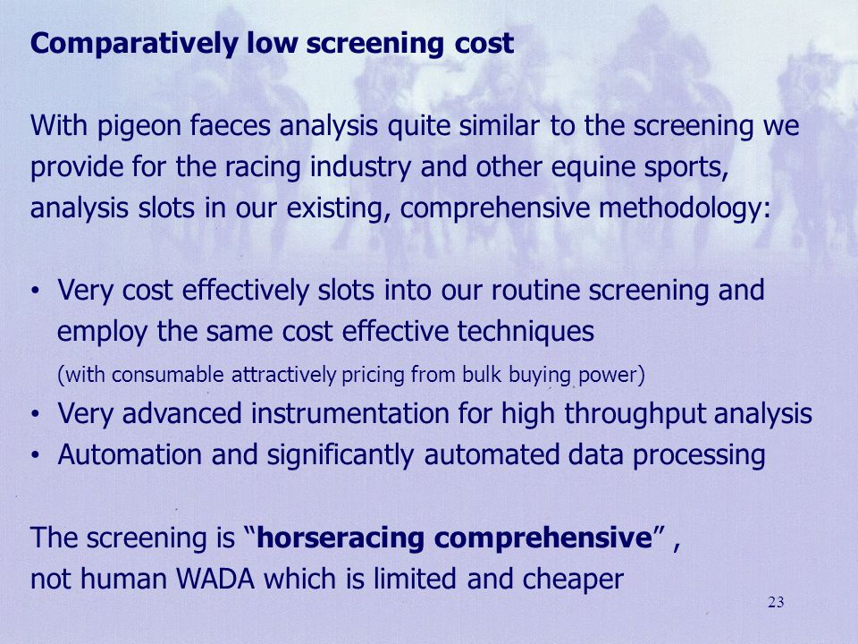 Comparatively low screening cost