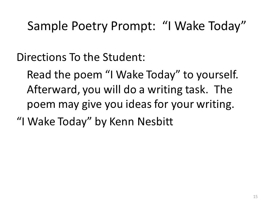 Sample Poetry Prompt: I Wake Today