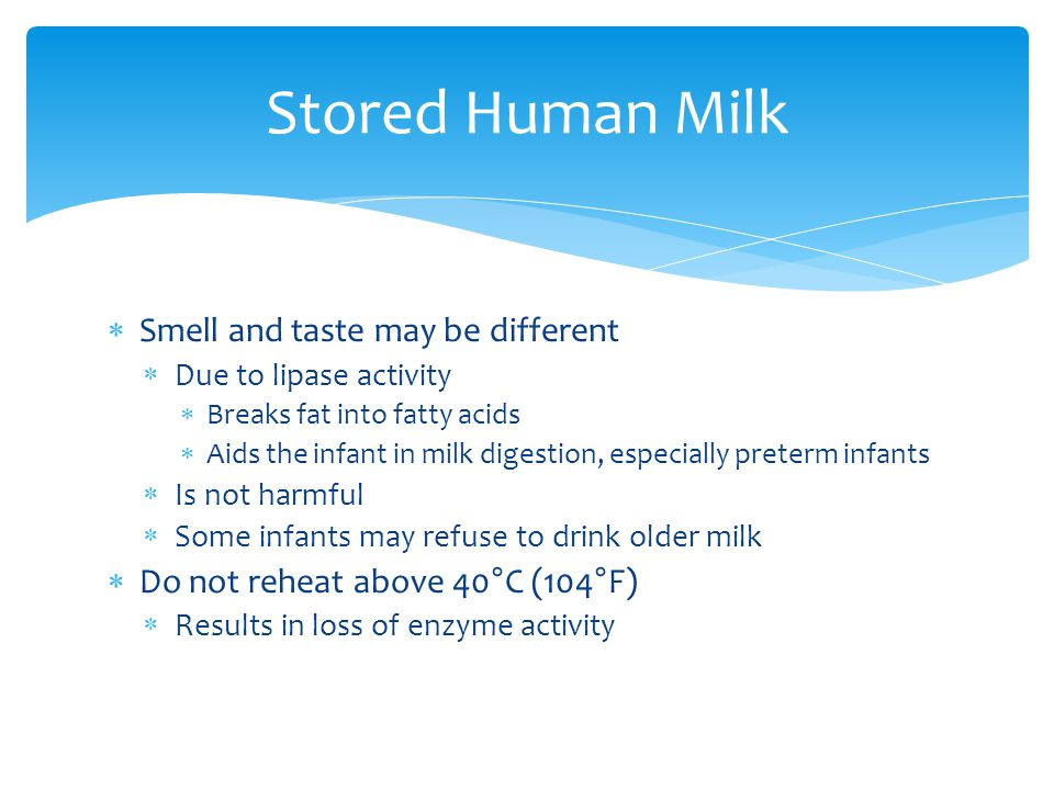 Stored Human Milk Smell and taste may be different