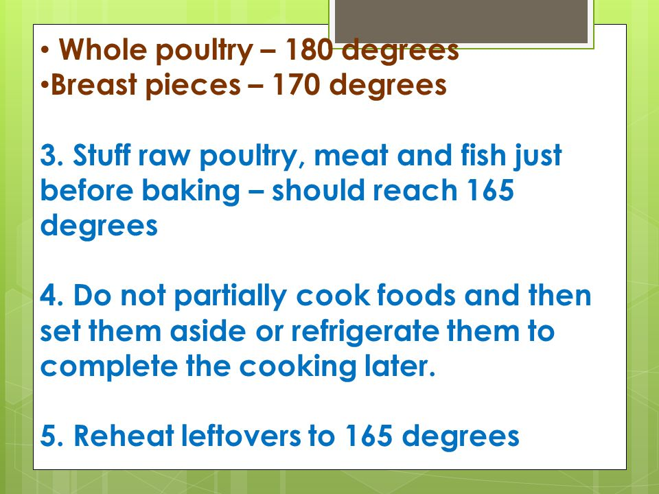 Whole poultry – 180 degrees