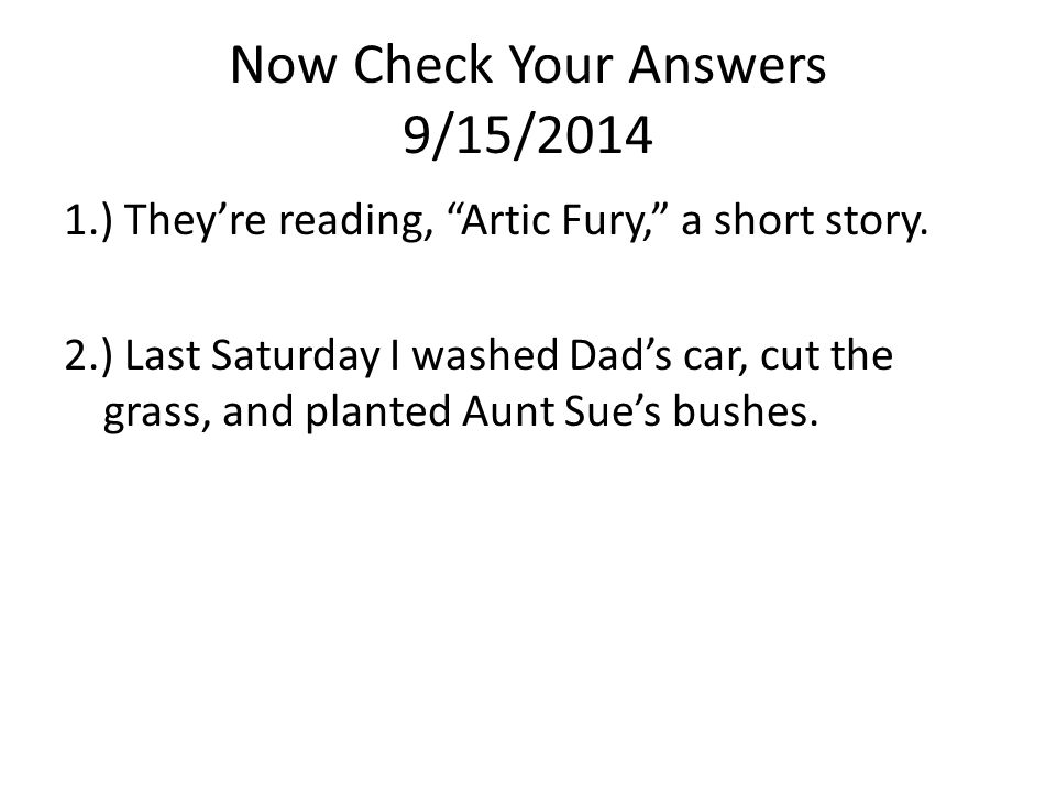 Now Check Your Answers 9/15/2014
