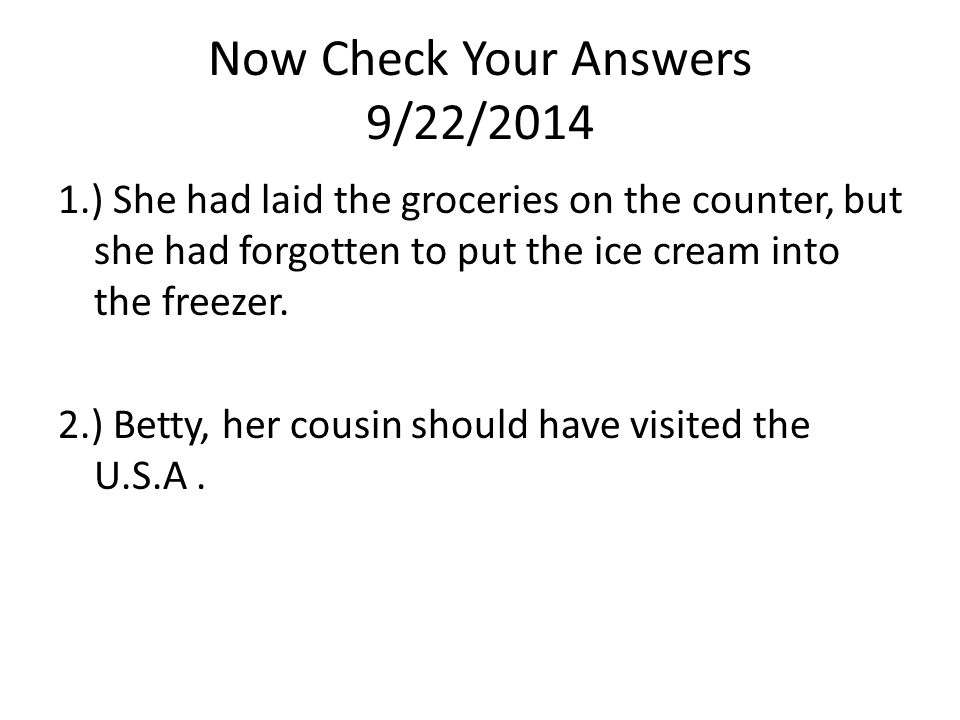 Now Check Your Answers 9/22/2014