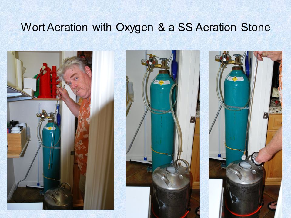Wort Aeration with Oxygen & a SS Aeration Stone