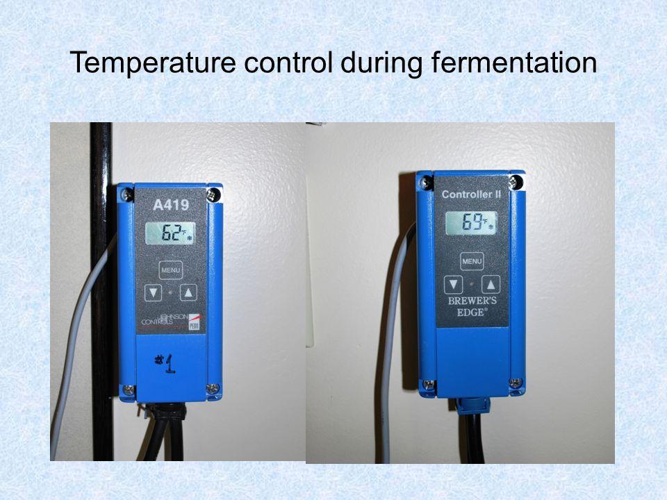 Temperature control during fermentation