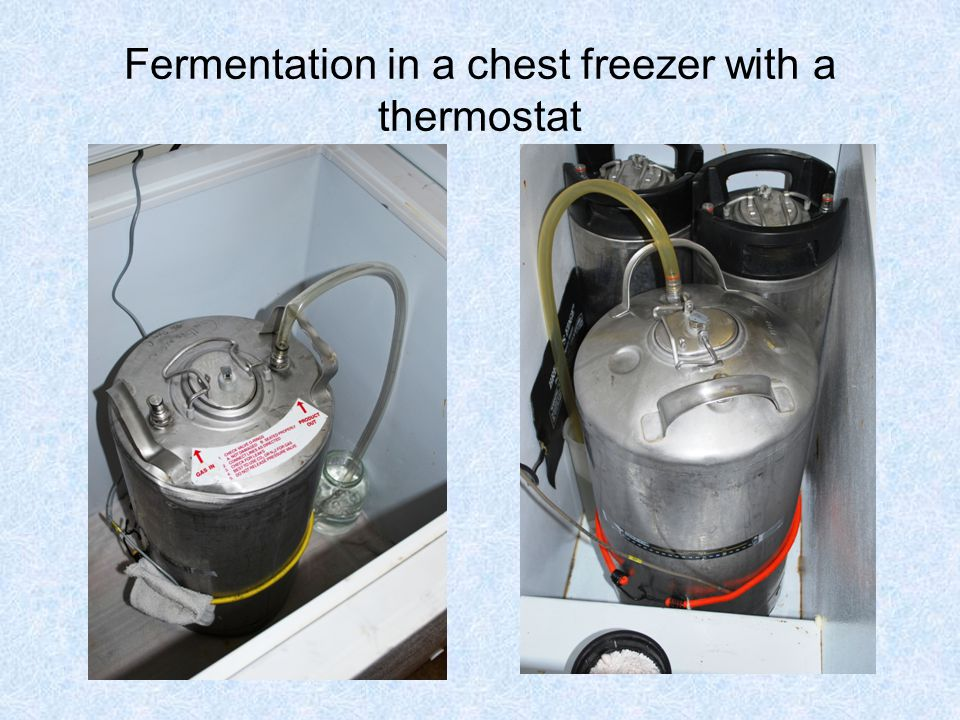 Fermentation in a chest freezer with a thermostat