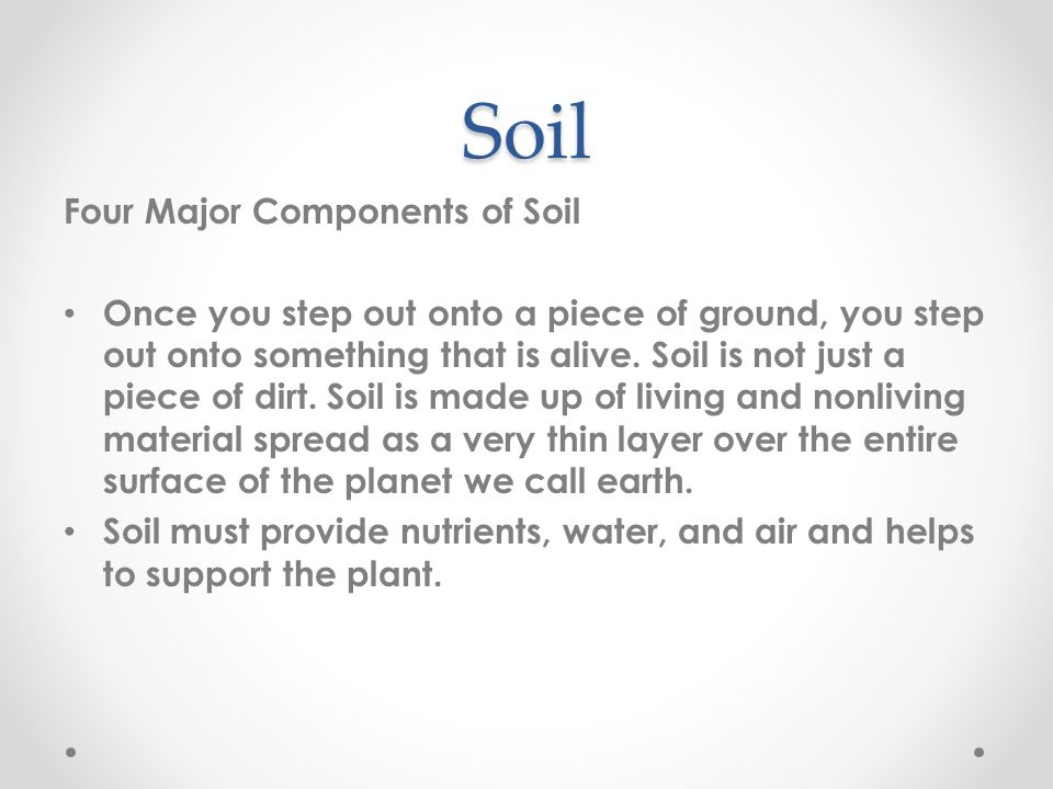 Soil Four Major Components of Soil