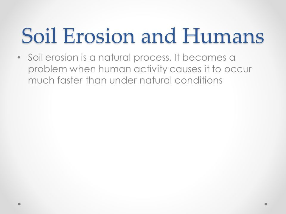 Soil Erosion and Humans