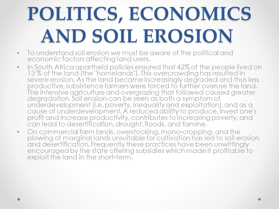 POLITICS, ECONOMICS AND SOIL EROSION