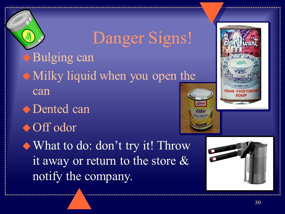 Danger Signs! Bulging can Milky liquid when you open the can