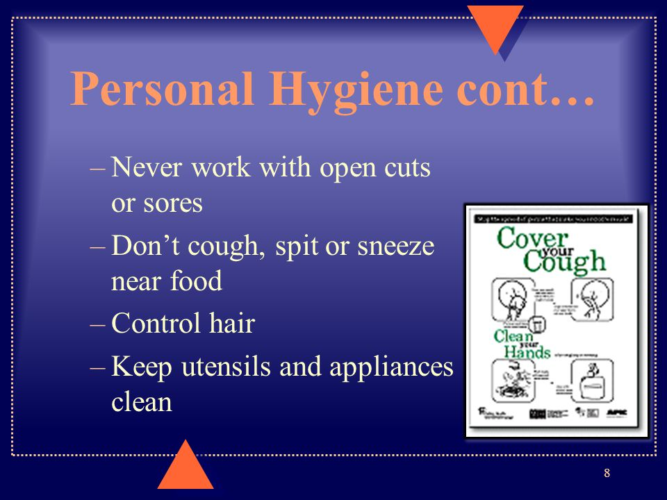 Personal Hygiene cont…
