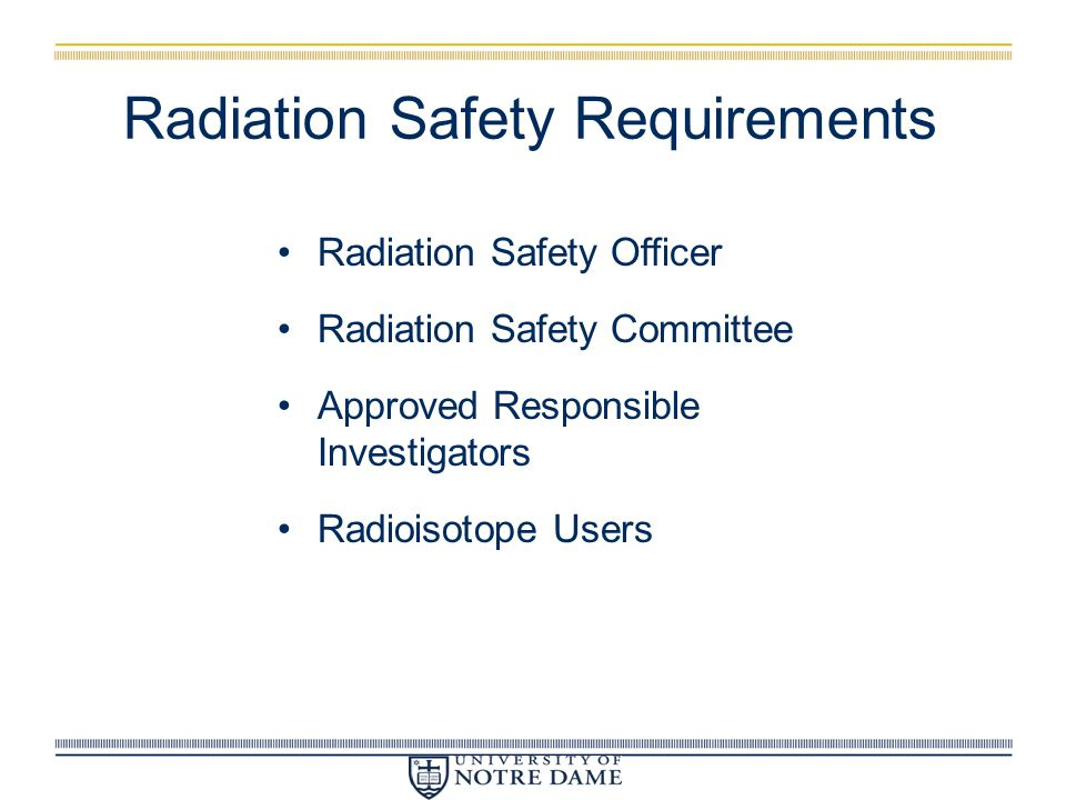 Radiation Safety Requirements