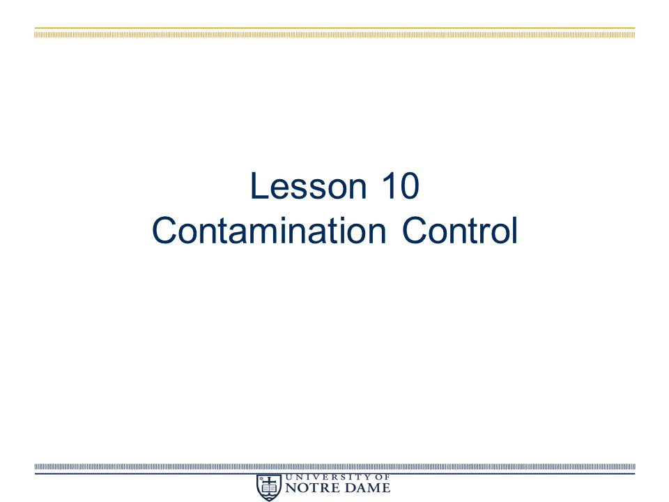 Lesson 10 Contamination Control