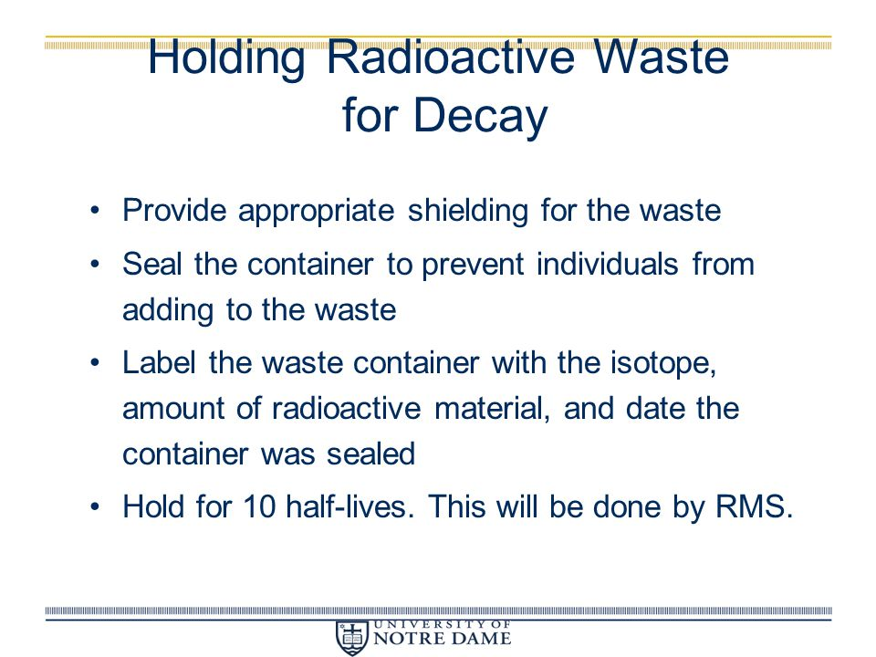 Holding Radioactive Waste for Decay