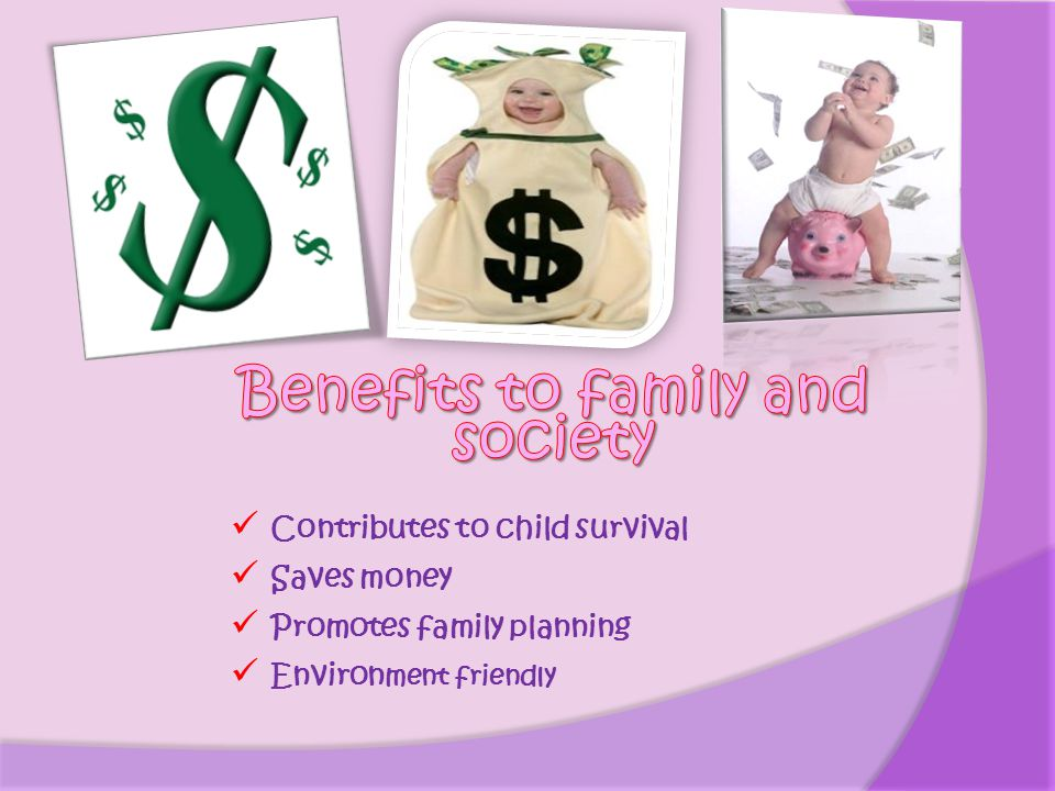 Benefits to family and society