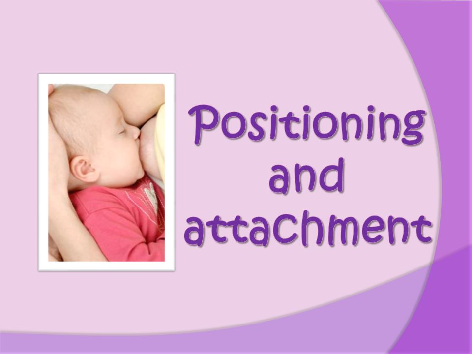 Positioning and attachment