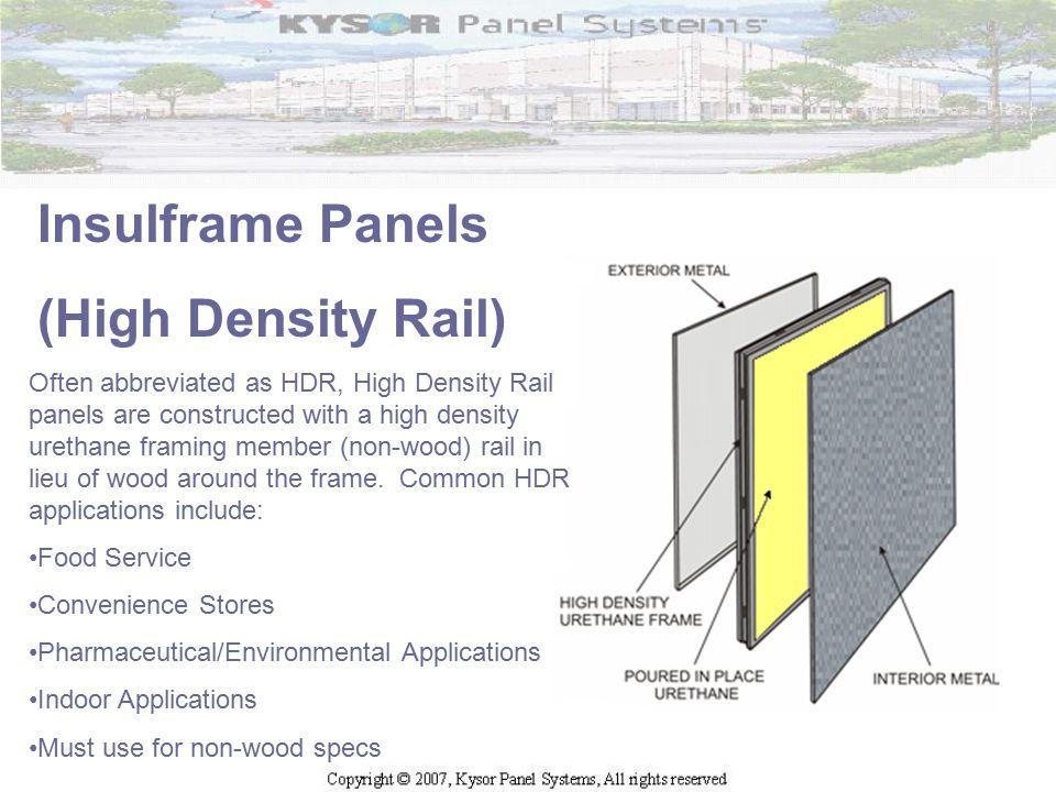 Insulframe Panels (High Density Rail)