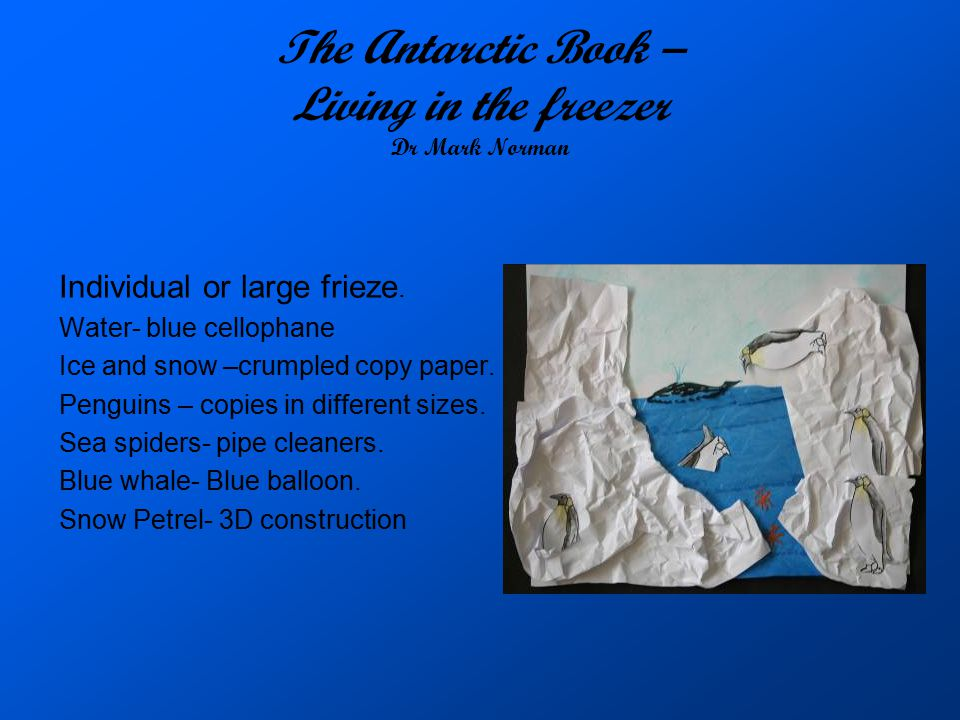 The Antarctic Book – Living in the freezer Dr Mark Norman
