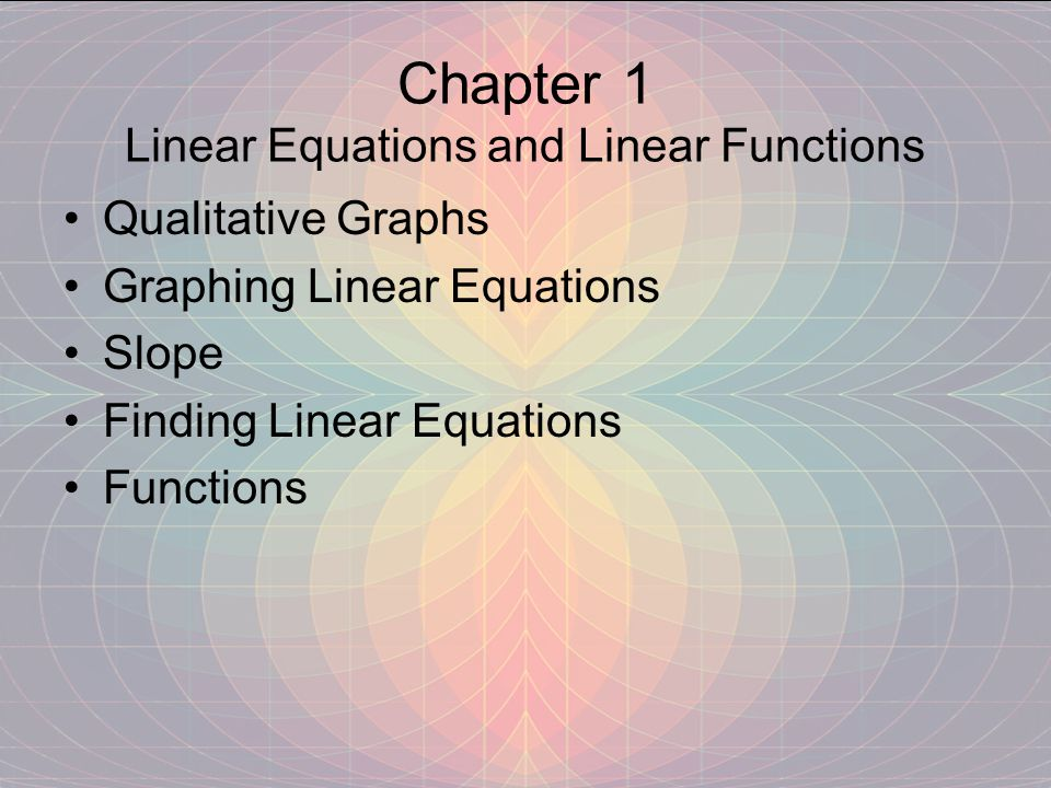 Chapter 1 Linear Equations and Linear Functions