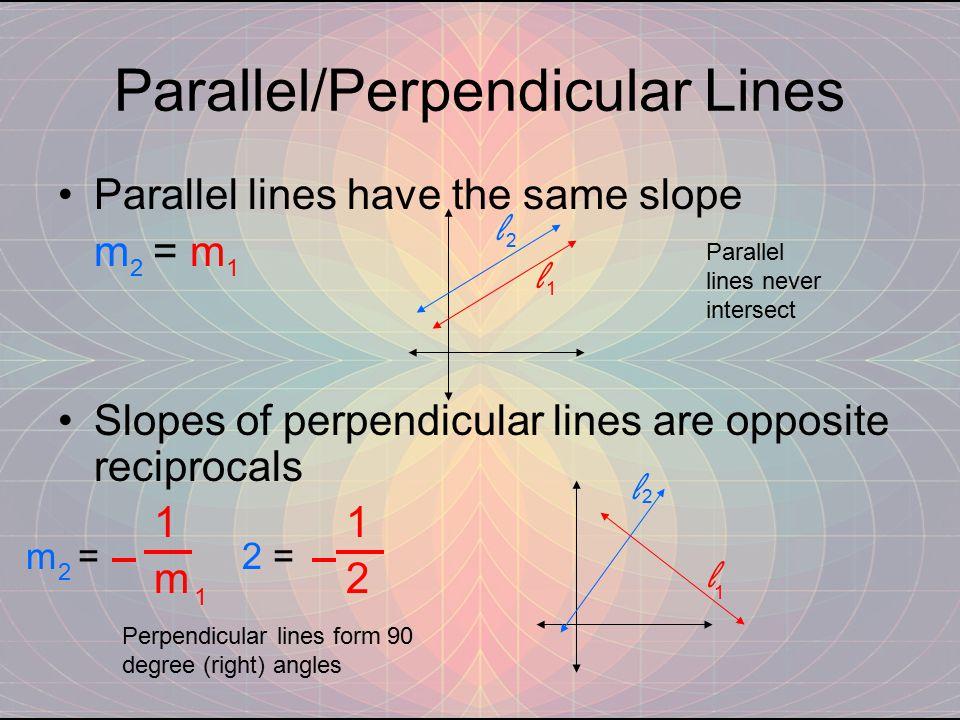 Parallel/Perpendicular Lines