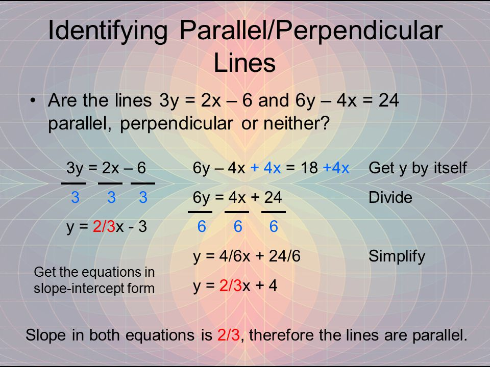 Identifying Parallel/Perpendicular Lines