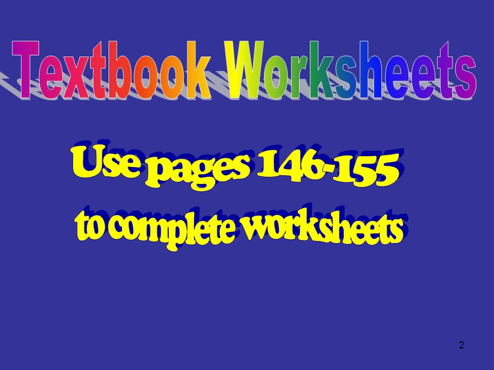 to complete worksheets