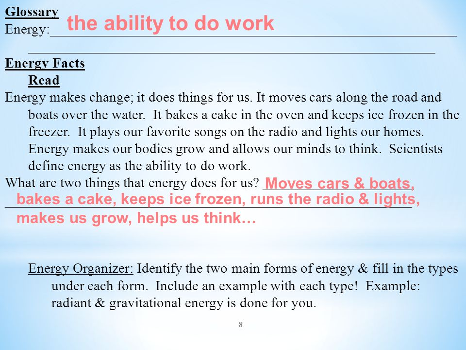 the ability to do work Moves cars & boats,