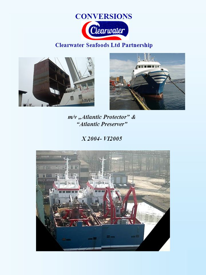 CONVERSIONS Clearwater Seafoods Ltd Partnership