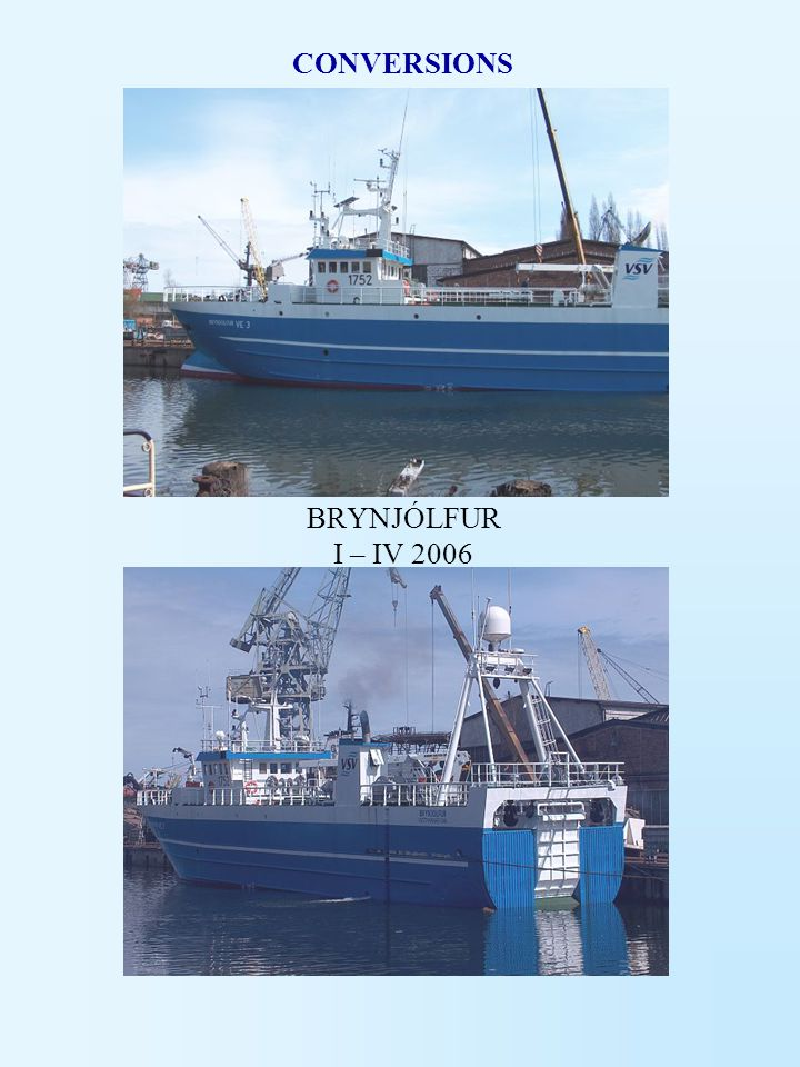 CONVERSIONS BRYNJÓLFUR I – IV 2006