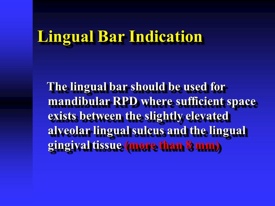 Lingual Bar Indication