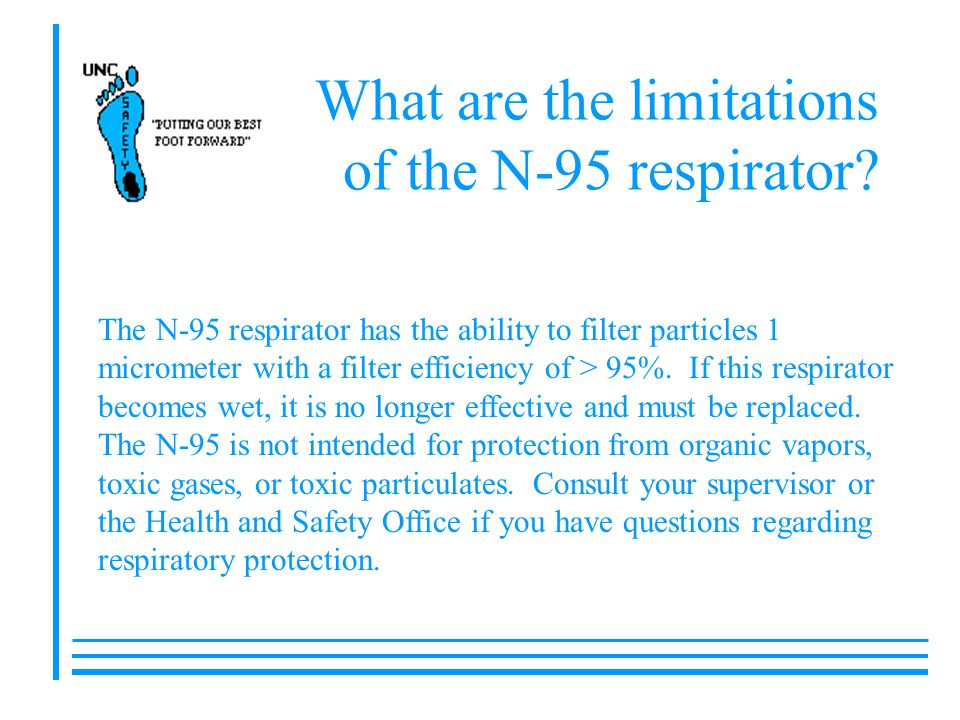 What are the limitations of the N-95 respirator